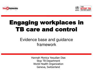 Engaging workplaces in  TB care and control