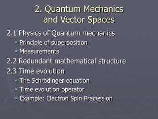 2. Quantum Mechanics  and Vector Spaces