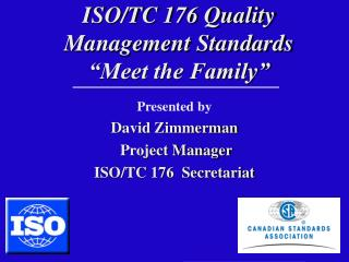 "ISO/TC 176 Quality Management Standards ""Meet the Family"""