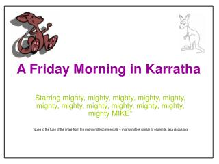 A Friday Morning in Karratha