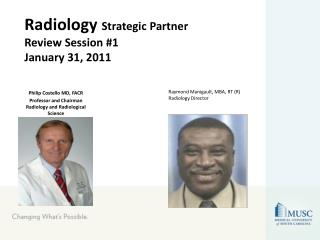 Radiology  Strategic Partner Review Session #1 January 31, 2011