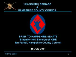 145 (SOUTH) BRIGADE &  HAMPSHIRE COUNTY COUNCIL