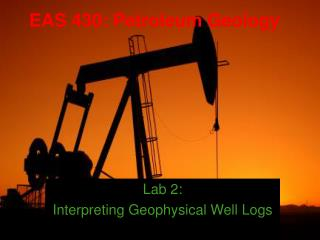 EAS 430: Petroleum Geology