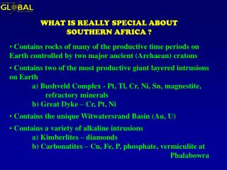 WHAT IS REALLY SPECIAL ABOUT SOUTHERN AFRICA ?