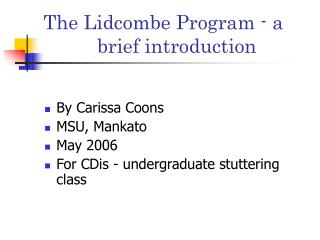 The Lidcombe Program - a     	    brief introduction