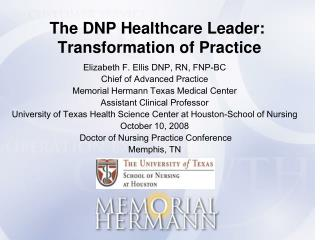 The DNP Healthcare Leader: Transformation of Practice
