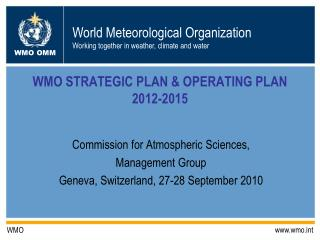 WMO STRATEGIC PLAN & OPERATING PLAN 2012-2015
