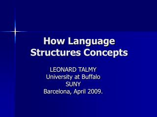 How Language Structures Concepts
