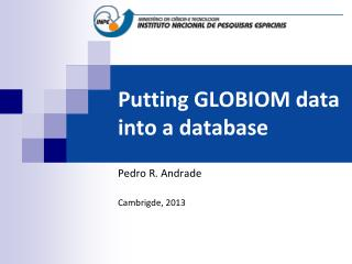Putting GLOBIOM data into a database