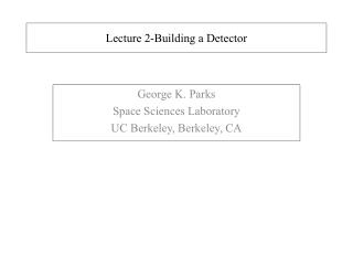 Lecture 2-Building a Detector