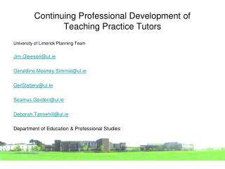 Continuing Professional Development of  Teaching Practice Tutors