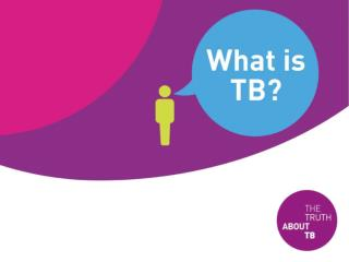 Tuberculosis is often called TB for short.