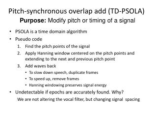 Pitch-synchronous overlap add (TD-PSOLA)
