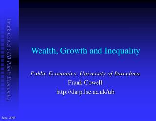 Wealth, Growth and Inequality