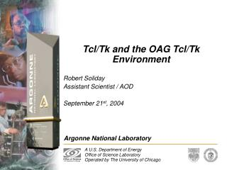 Tcl/Tk and the OAG Tcl/Tk Environment