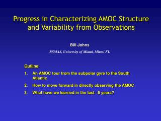 Progress in Characterizing AMOC Structure and Variability from Observations