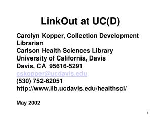 LinkOut at UC(D)