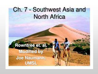 Ch. 7 - Southwest Asia and North Africa
