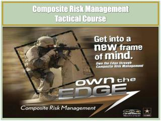 Composite Risk Management Tactical Course
