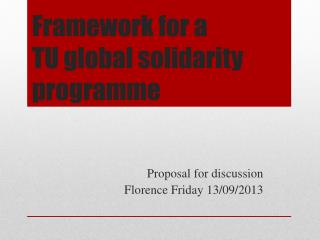Framework for a  TU global solidarity programme