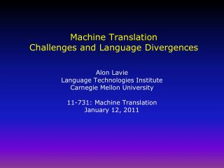Machine Translation Challenges and Language Divergences
