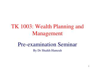 TK 1003: Wealth Planning and Management