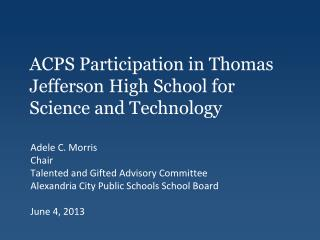 ACPS Participation in Thomas Jefferson High School for Science and Technology