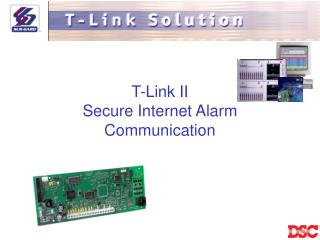 T-Link II Secure Internet Alarm Communication
