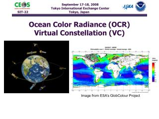 Ocean Color Radiance (OCR) Virtual Constellation (VC)