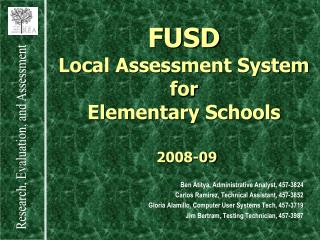 FUSD Local Assessment System for Elementary Schools   2008-09