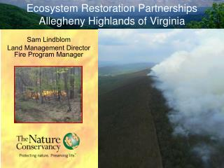 Ecosystem Restoration Partnerships Allegheny Highlands of Virginia