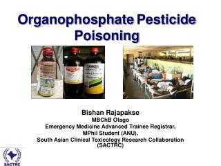 Organophosphate Pesticide Poisoning