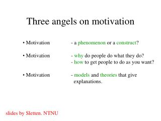Three angels on motivation