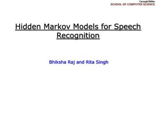 Hidden Markov Models for Speech Recognition
