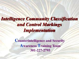 Intelligence Community Classification and Control Markings Implementation
