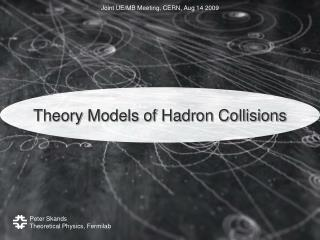 Theory Models of Hadron Collisions