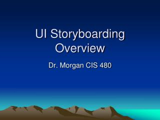 UI Storyboarding Overview