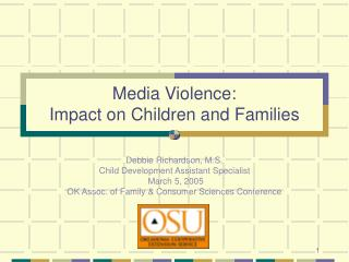 Media Violence: Impact on Children and Families