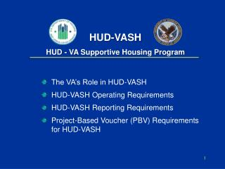 HUD-VASH HUD - VA Supportive Housing Program