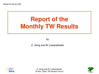 Report of the  Monthly TW Results