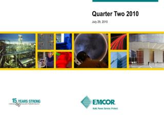 Quarter Two 2010 July 29, 2010
