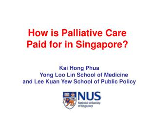 How is Palliative Care  Paid for in Singapore?