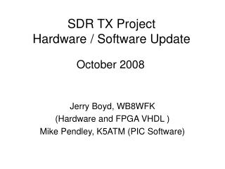 SDR TX Project Hardware / Software Update