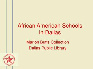 African American Schools in Dallas
