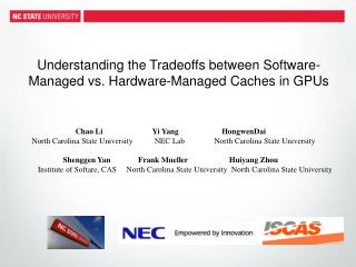 Understanding the Tradeoffs between Software-Managed vs. Hardware-Managed Caches in GPUs