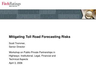 Mitigating Toll Road Forecasting Risks