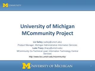 University of Michigan MCommunity Project