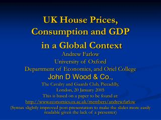 UK House Prices, Consumption and GDP  in a Global Context