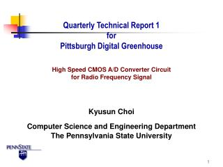 Quarterly Technical Report 1 for Pittsburgh Digital Greenhouse