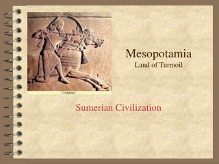Mesopotamia Land of Turmoil